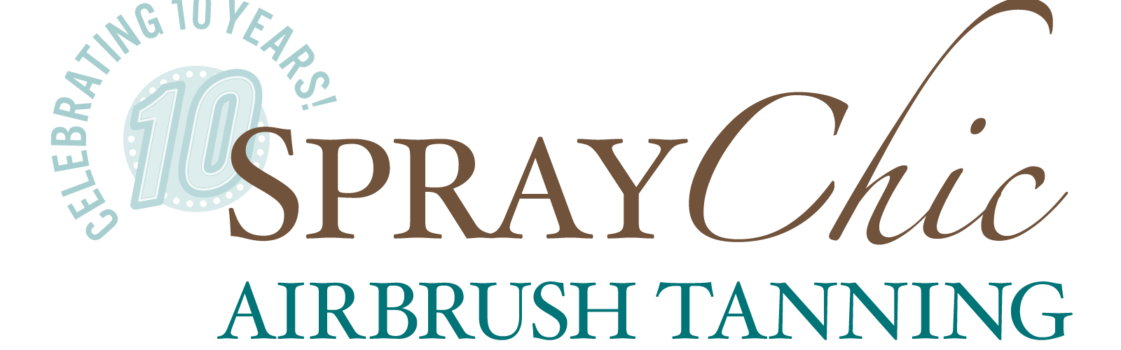 SprayChic Celebrating 10 Years of Spray Tanning!